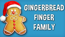 Gingerbread Finger Family